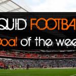 Liquid Football Goal Of The Week!