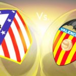 Big Match Preview: Atletico Aim to Blind the Bats