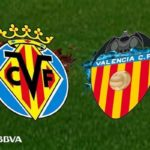 Villarrela v Valencia LaLigaBlog